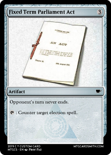 Fixed Term Parliament Act spoof Magic the Gathering card
